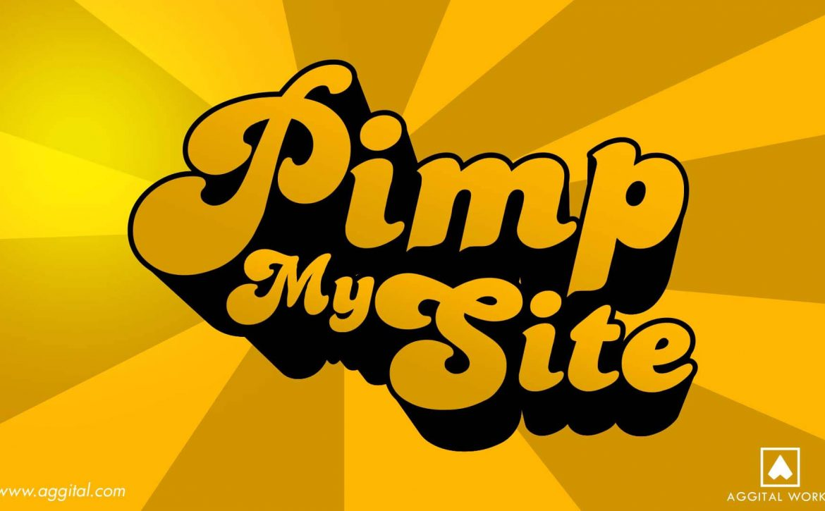 Does Your Website Need a Pimp?