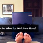 Are You Productive When You Work From Home?